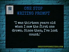 Go ahead and try this writing prompt or what?