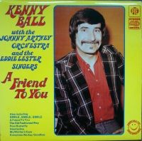 Kenny Ball   A Friend To You  NSPL 41032 Vinyl