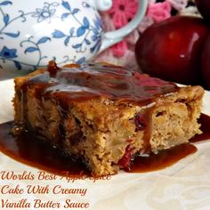 Worlds Best Apple Spice Cake With Creamy Vanilla Butter Sauce- this is ...