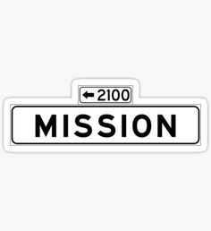 Mission St., San Francisco Street Sign, USA Sticker