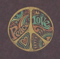 Peace - Love. Would be great on a brown tee shirt!