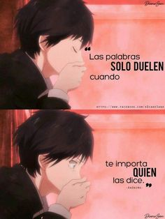 Frases de animé Me Me Me Anime, Anime Love, Sad Quotes, Inspirational Quotes, Anime Triste, Sad Life, Real Friends, Love Images, Love Messages