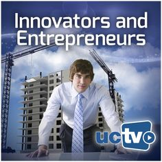 Business Innovators (Video) - UCTV | Business |382087316: Business Innovators (Video) - UCTV | Business |382087316 #Business