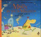 Molly, die kleine Monsterin, schläft nicht in ihrem Bett ...