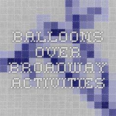 Balloons Over Broadway: Literacy Activities
