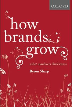 How Brands Grow - the book