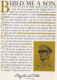 Sons into Men. Thank you,  General Douglas MacArthur.