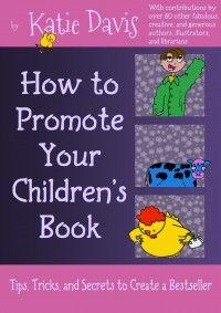 Episode #82 - How To Promote Your Book - Author Katie Davis   Writerpreneur   Brain Burps About Books