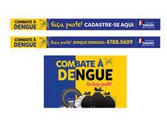 Campanha_Combate à Dengue 2015_PMTS no Behance Behance, Campaign