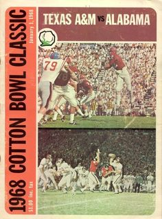 1968 Cotton Bowl Game Program of the Texas A & M Aggies vs. Alabama Crimson Tide in Dallas, TX on 1/1/68