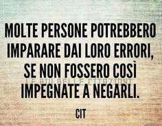 Italian Quotes, Italian Language, Interesting Quotes, Self Improvement, Vignettes, Sentences, Like Me, Poems, Wisdom