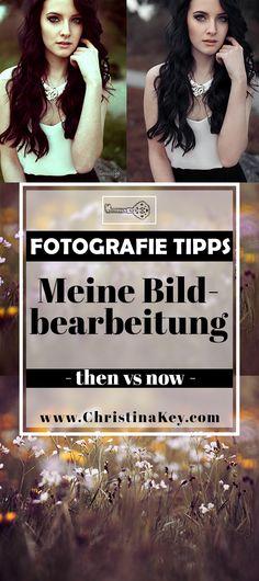 Fotografie Tipps und Tricks - Meine Bildbearbeitung früher vs now im Vergleich - Mit vielen Vorher / Nachher Fotos und zahlreichen Fotografie Tipps und Foto Tricks zur Inspiration! Jetzt entdecken auf CHRISTINA KEY - dem Fotografie, Blogger Tipps, Rezepte, Mode und DIY Blog aus Berlin, Deutschland