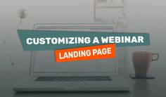 How to Make a Boring Design Scream [Customizing a Webinar Landing Page]1 - https://www.templatemonster.com/blog/customizing-webinar-landing-page/