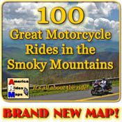 100 Great Motorcycle Rides in the Smokies