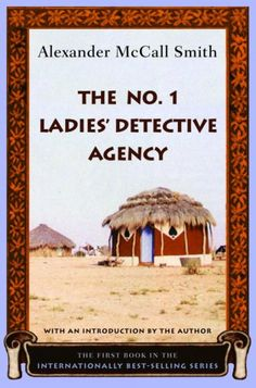 The No. 1 Ladies' Detective Agency, by Alexander McCall Smith -- Elizabeth