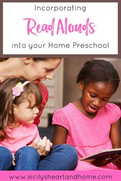 Incorporating Read Alouds into your Home Preschool from Sicily's Heart & Home