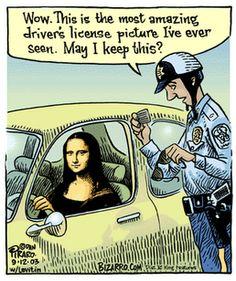 Mona Lisa gets a Speeding Ticket, pop art, funny. Monnalisa Kids, Bizarro Comic, Art Room Posters, Gravure Illustration, Mona Lisa Parody, Mona Lisa Smile, Art Jokes, Pop Art, Funny Cartoons