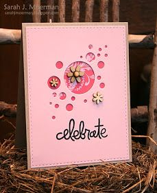 Celebrate in pink!! I love the flourish in the little circles :) Thanks Sarah for the fun card!