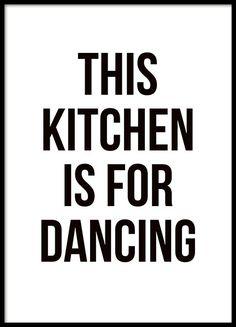 Keukenposter met de tekst This kitchen is for dancing in een eenvoudig en mooi lettertype. Een leuke poster met tekst die vreugde verspreid in de keuken. Vind meer keukenposters in onze categorie met dezelfde naam en maak een mooie collage die met uw persoonlijke stijl matcht. www.desenio.nl