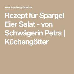 Rezept für Spargel Eier Salat - von Schwägerin Petra | Küchengötter