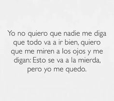 Best Quotes, Love Quotes, Inspirational Quotes, Lyric Quotes, Words Quotes, Melancholy Quotes, Spanish Quotes Love, Need Motivation, Funny Phrases