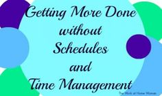 Nevermind scheduling and time management, this is what you need to do to get things done  while you work from home.  #wahm
