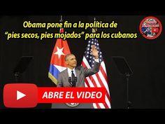 "Obama pone fin a la política de ""pies secos, pies mojados"" para los cubanos | Noticias al Momento https://www.youtube.com/watch?v=bHAC_JtnjOQ"