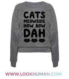 """Cash me outside? Nah, Cats Meowside, how bow dah? Show off your love for trashy memes and cats with this hilarious cat themed parody of the """"cash me outside how bow dah"""" meme! This funny cat shirt is perfect for cat and meme lovers alike!"""