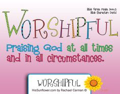 Character Quality: Worshipful - Our heavenly Father loves us. He invites us to lay it all at His feet, to unburden our hearts, and worship Him. Character Traits For Kids, Character Qualities, Teaching Character, Kid Character, Character Counts, Character Development, Teaching Activities, Teaching Kids, Girls Bible