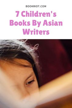 Expand the reading world of the children in your life. book lists | children's book lists | children's books by asian authors | asian children's authors