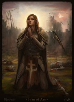 Joan of Arc~ She was destined to single handley save Fance and did so unafraid!!!