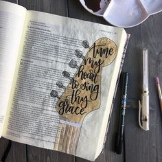 Tune My Heart To Sing Thy Grace. Bible Journaling. Guitar