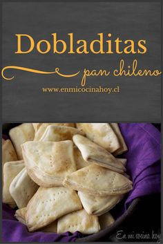 Dobladitas Tattoos And Body Art japanese tattoo art Empanadas, Chilean Recipes, Chilean Food, Salty Foods, Comida Latina, Yummy Food, Tasty, Pan Bread, English Food