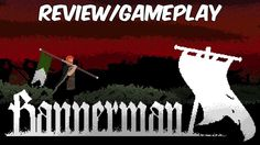 Bannerman Review   Medieval Action Adventure with Historically Accurate ...