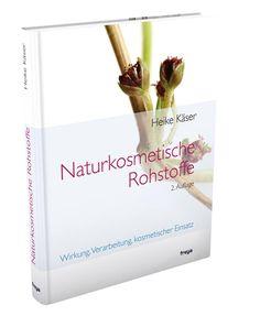Heike Käser: Naturkosmetische Rohstoffe. Linz: Freya, 2. Auflage 2011