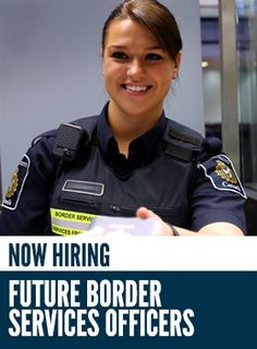Now hiring: Future border services officers