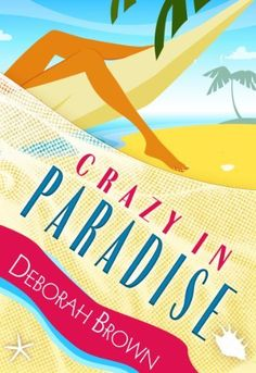 Crazy in Paradise (A Paradise Florida Keys Mystery, Book 1)