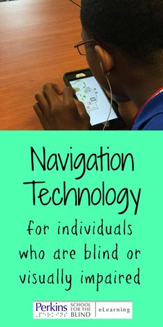 Navigation technology for individuals who are blind or visually impaired