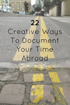22 creative ways to document your time study abroad experience. Travel Advice, Travel Tips, Travel Hacks, Travel Essentials, Travel Deals, Budget Travel, Travel Flights, Cheap Travel, Places To Travel