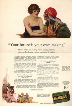 """Palmolive Company's Palmolive Soap – """"Your future is your own making"""" (1924)"""