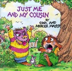 Just Me and My Cousin (Look-Look) by Mercer Mayer 0307126889 9780307126887 Toddler Books, Childrens Books, Mercer Mayer Books, Used Books, Books To Read, Wiggles Birthday, Little Critter, Any Book, Just Me