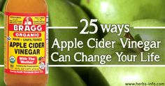 25 Ways Apple Cider Vinegar Can Change Your Life ►► http://www.herbs-info.com/blog/25-ways-apple-cider-vinegar-can-change-your-life/?i=p