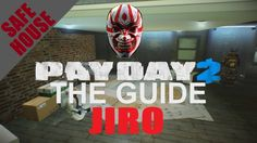 [ Jiro ] Safehouse Fully Upgraded Tour / Overview - Payday 2 - Customiza...
