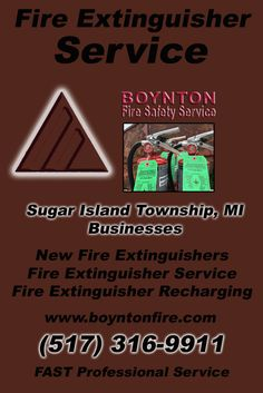Fire Extinguisher Service Sugar Island Township, MI (517) 316-9911  We're Boynton Fire Safety Service.. The Main Source for Fire Protection for Michigan Businesses. Call Today!  We would love to hear from you.
