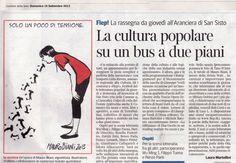 «Corriere della Sera». —Laura Martellini.