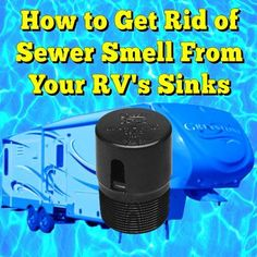Sewer Smell From Vent Under Rv Sink Camping Activities