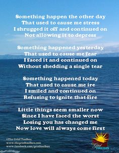 """Tools for finding hope along the journey: Don't sweat the small stuff.Grief makes almost everything else """"small stuff"""" Miss You Mum, I Dont Miss You, My True Love, Love You So Much, Love Of My Life, Grief Poems, Missing My Son, Inspirational Qoutes, Grief Support"""