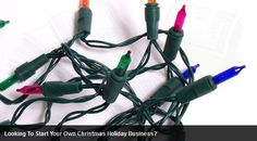 Run your own Christmas Lights business - Earn seasonal passive income with your own Christmas lIghts business.