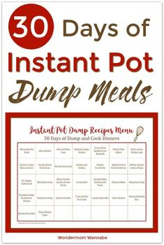 This menu contains a full month of Instant Pot dump recipes so you can spend less time making dinner and more time doing other things. #instantpot #mealplan #monthlymenu #easydinner #dumpmeals