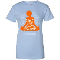 """""""Don't Hate Just Meditate"""" Women's Tees & Tanks"""